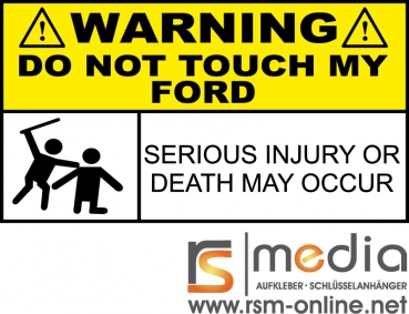 do not touch my ford